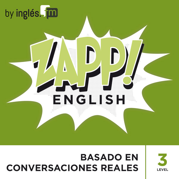 Zapp! Inglés Listenings en inglés Podcasts