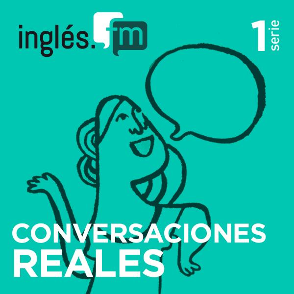Conversaciones en Inglés Serie 1