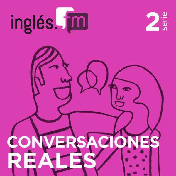 Conversaciones Reales en Inglés 2