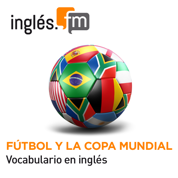 Fútbol y La Copa Mundial MP3/Audio